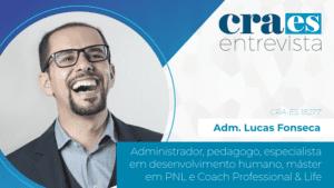Read more about the article CRA-ES ENTREVISTA   Adm. Lucas Fonseca, CRA-ES 18277