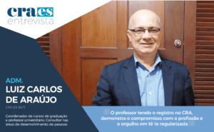 Read more about the article CRA-ES ENTREVISTA | Adm. Luiz Carlos de Araújo | CRA-ES 5671