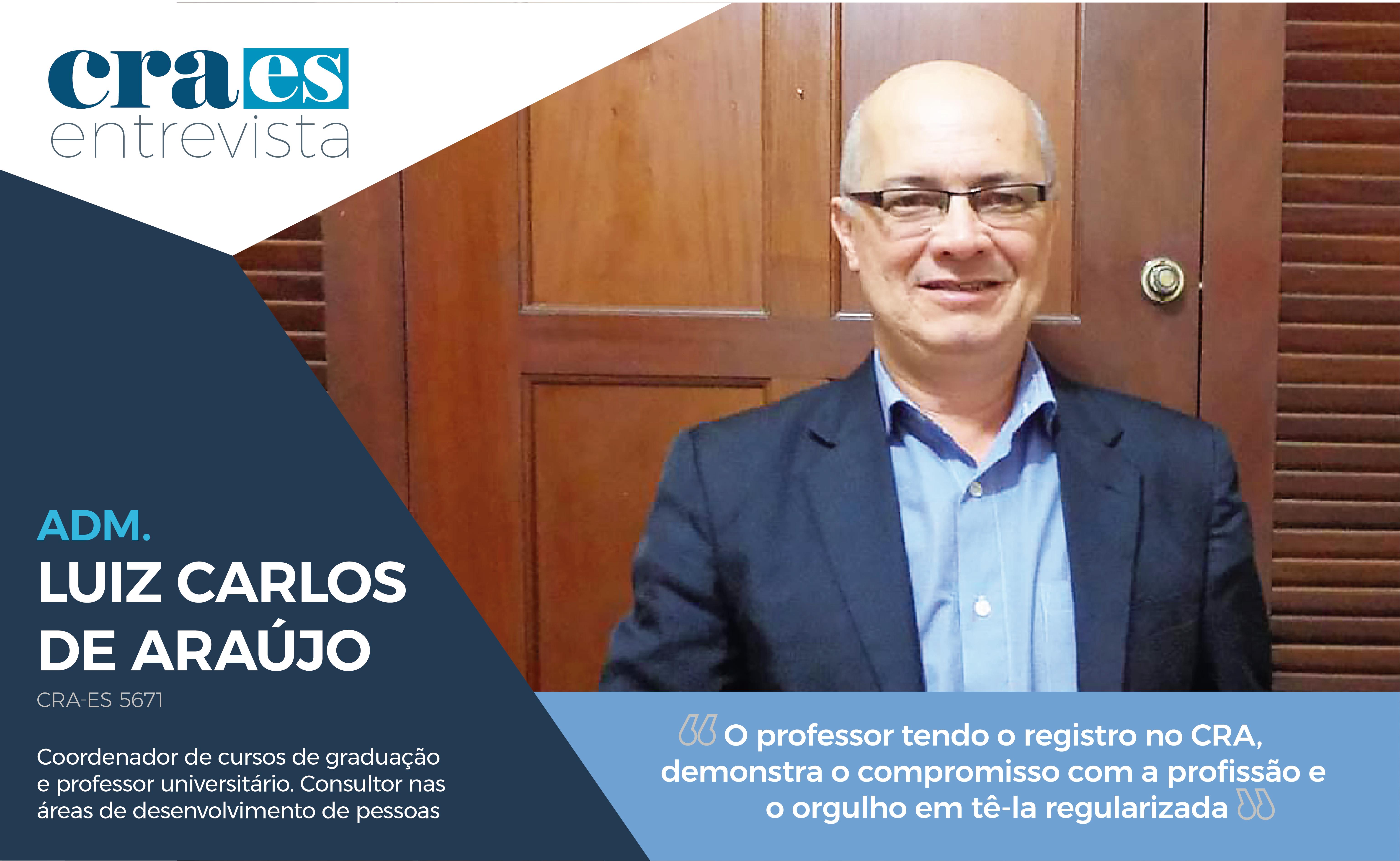 You are currently viewing CRA-ES ENTREVISTA | Adm. Luiz Carlos de Araújo | CRA-ES 5671