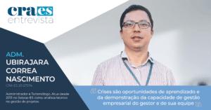 Read more about the article CRA-ES ENTREVISTA |  Adm. Ubirajara Correa Nascimento, CRA-ES Nº 20-27574