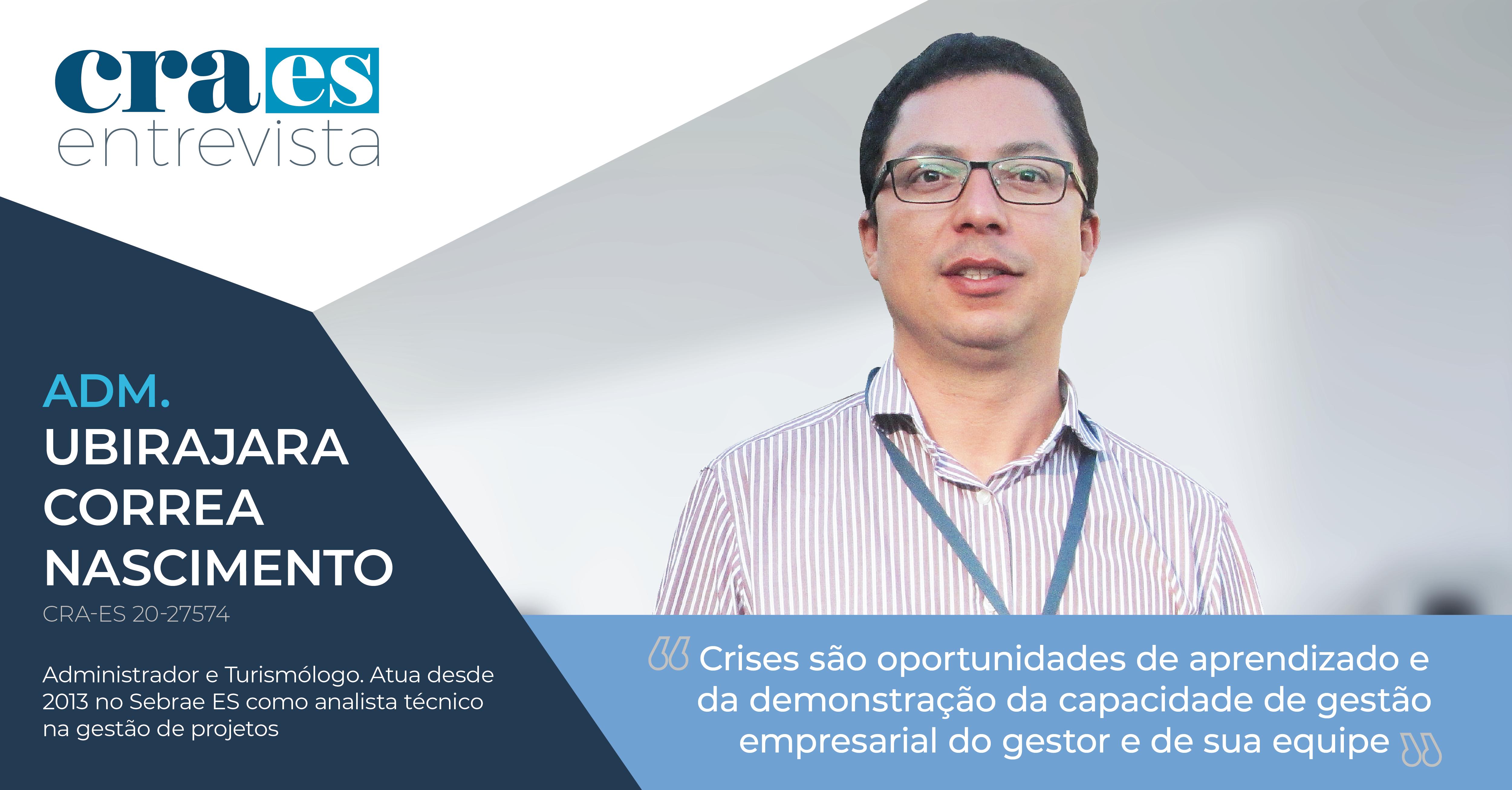 You are currently viewing CRA-ES ENTREVISTA |  Adm. Ubirajara Correa Nascimento, CRA-ES Nº 20-27574