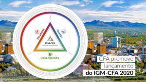 Read more about the article CFA promove lançamento do IGM-CFA 2020