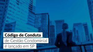 Read more about the article Código de Conduta de Gestão Condominial: novidade