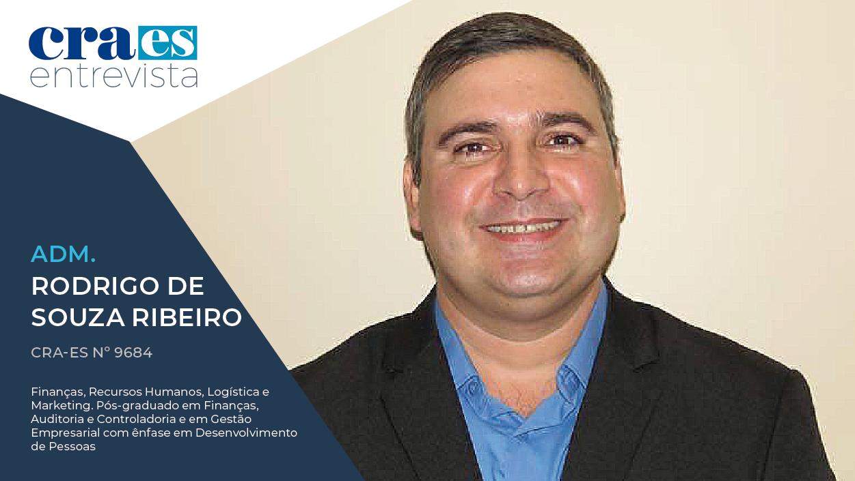 CRA ENTREVISTA | Adm. Rodrigo de Souza Ribeiro, CRA-ES 9684