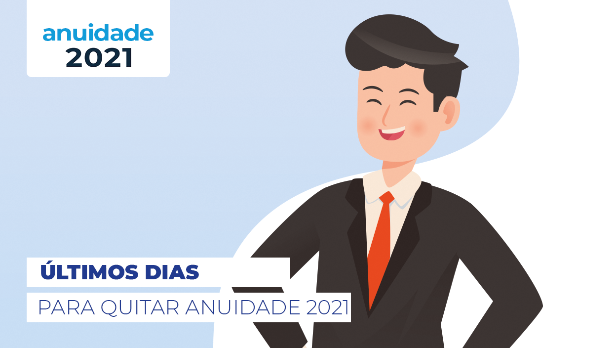 ANUIDADE 2021: Prazo válido até 31 de março