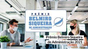"""Read more about the article Prêmio Belmiro Siqueira 2021: """"Empreendedorismo na Pandemia"""""""