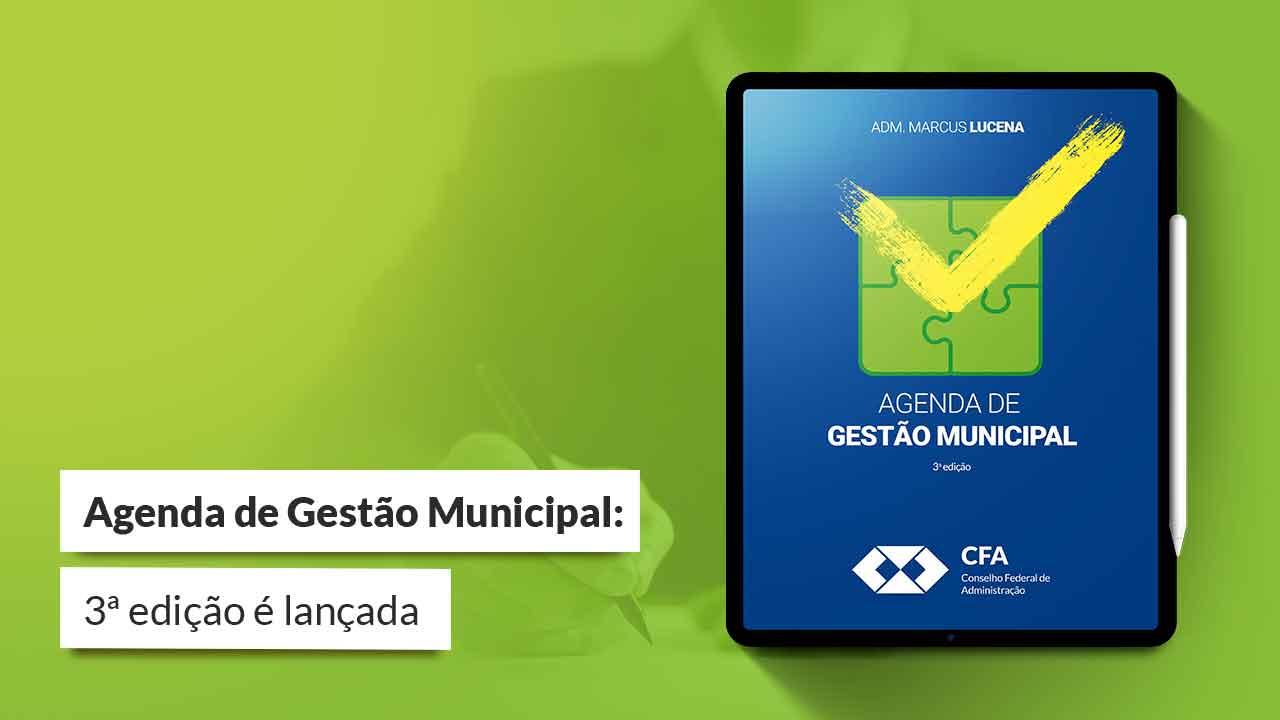 You are currently viewing CFA   Lançamento Agenda de Gestão Municipal