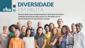 Read more about the article RBA | Diversidade de perfis é chave para crescimento e o futuro do mercado