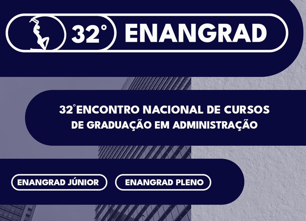 Read more about the article 32º Enangrad – Encontro Nacional dos Cursos de Graduação em Administração