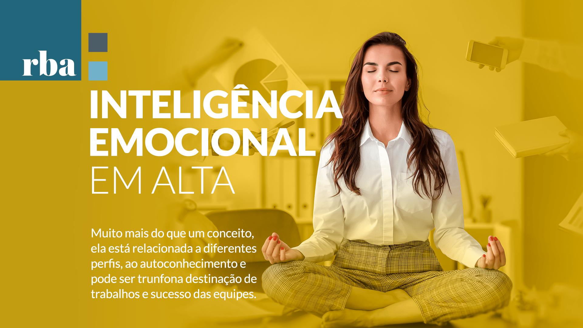 Read more about the article RBA | Inteligência Emocional é trunfo para sucesso de equipes