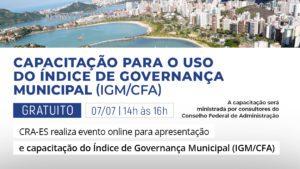 Read more about the article IGM/CFA: Melhoria para a gestão municipal