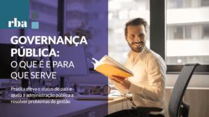 Read more about the article RBA | Governança Pública é item fundamental para instituições