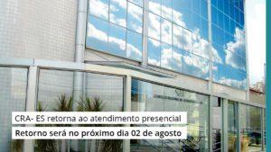 Read more about the article CRA- ES retorna ao atendimento presencial
