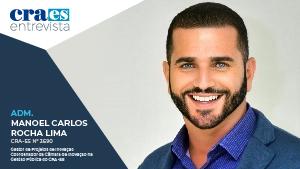Read more about the article CRA ENTREVISTA | Adm. Manoel Carlos, CRA-ES 3690