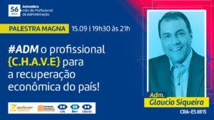 Read more about the article É Hoje: #ADM o profissional chave para a recuperação econômica do país