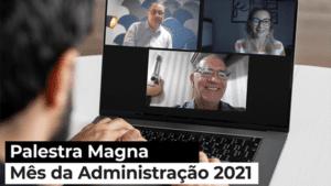 Read more about the article Palestra Magna abordou a recuperação econômica de empresas do Estado