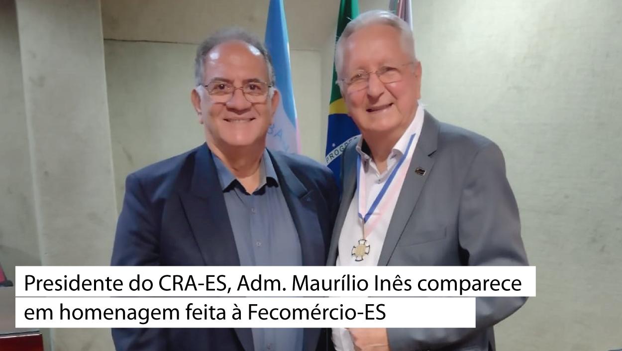 Read more about the article CRA-ES participa de Homenagem feita para a Fecomércio-ES