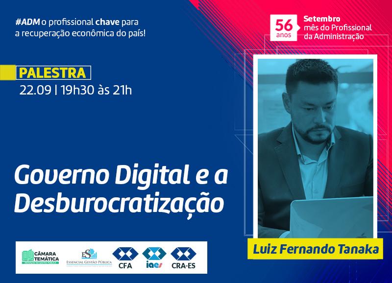 Read more about the article Palestra: Governo Digital e a Desburocratização Palestrante: